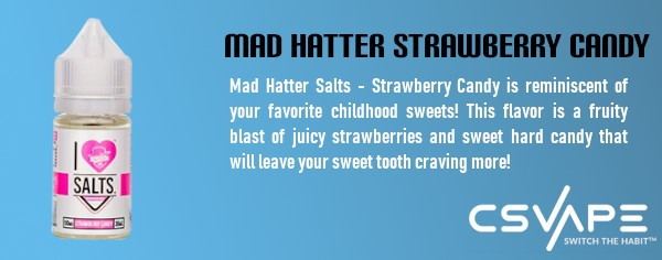 Mad hatter salts strawberry candy - top rated vape juice