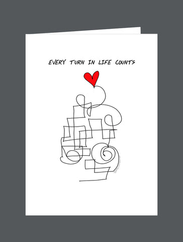 Every Turn In Life Counts - Card