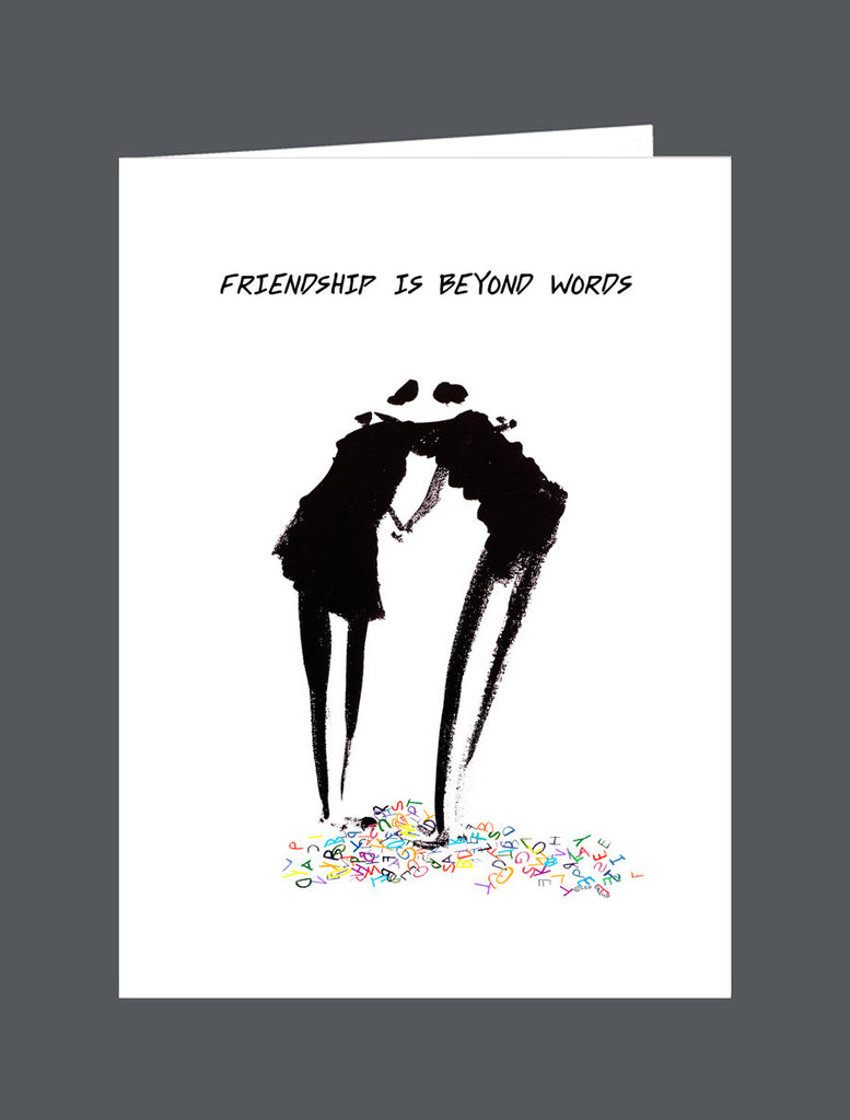 Friendship Is Beyond Words - Card