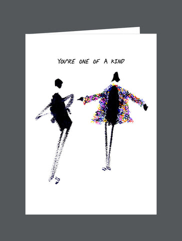 You're One Of A Kind - Card