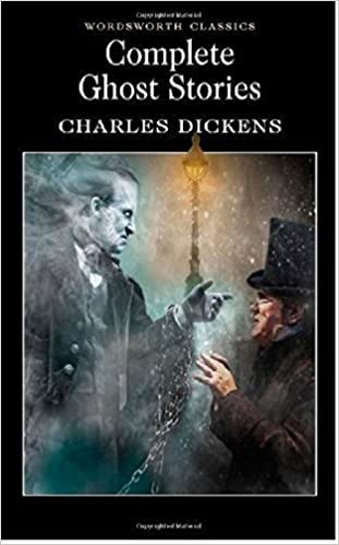 COMPLETE GHOST STORIES, Charles Dickens