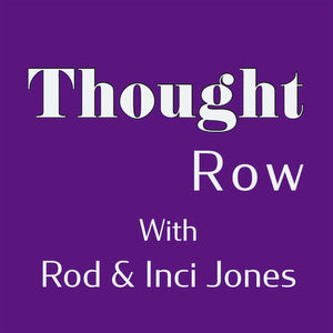 Thought Row Episode 3: 20 Thoughts and Ideas to Help You Stay in a Creative Frame of Mind All Day Long