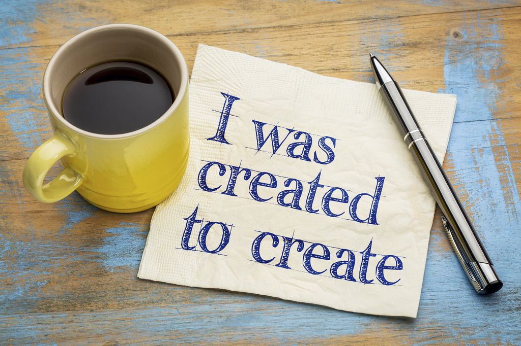 I was created to create - Thought Row