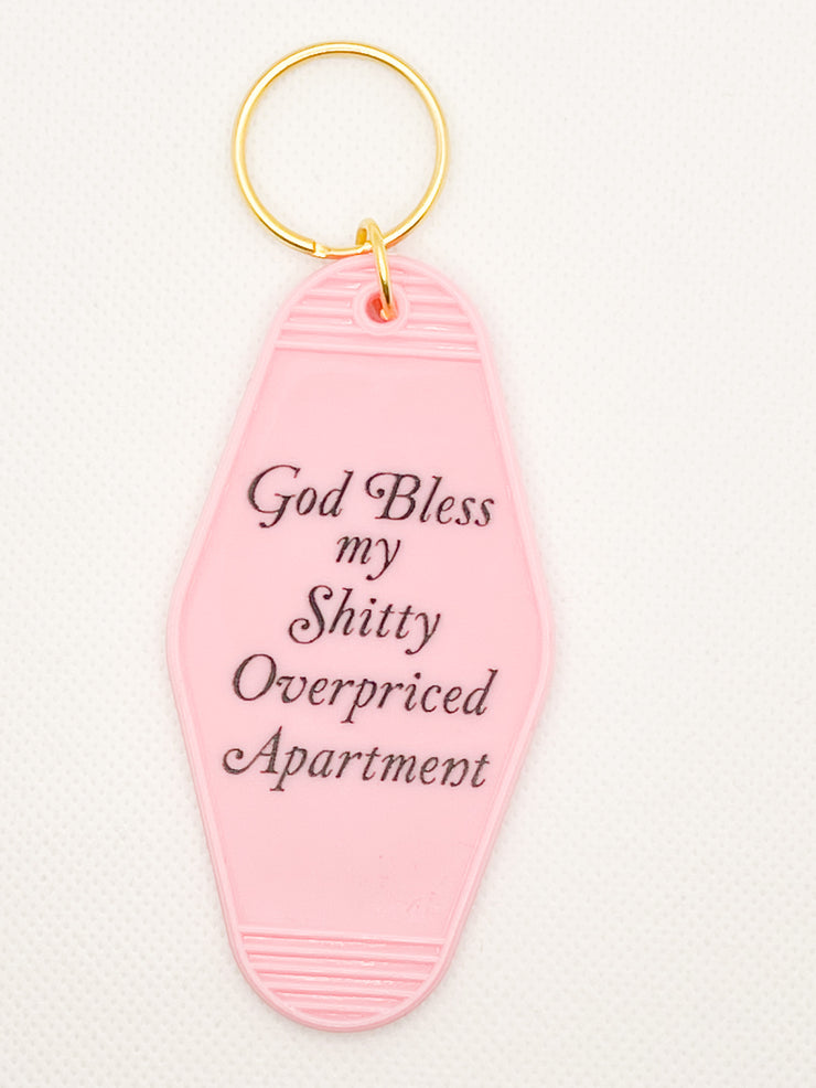 God Bless My Shitty Apartment Keychain