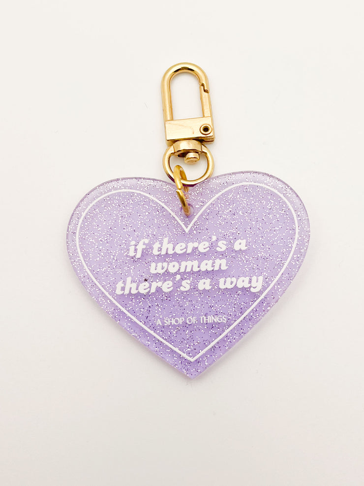 If There's a Woman There's a Way Keychain