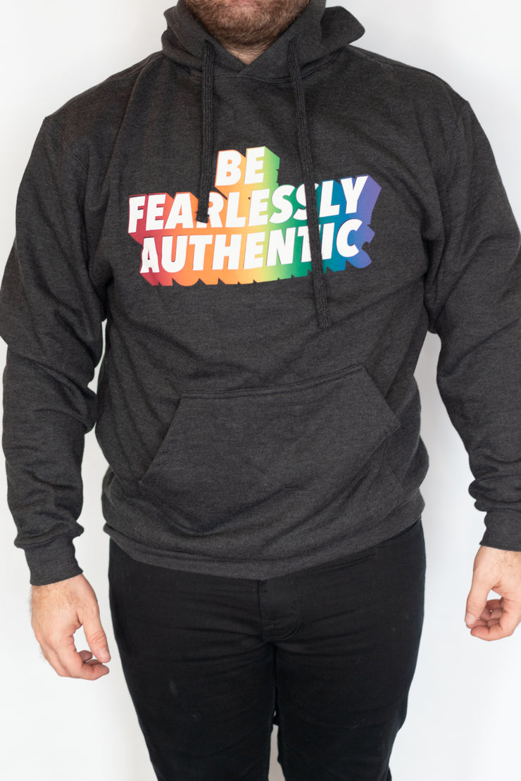 Be Fearlessly Authentic Hoodie