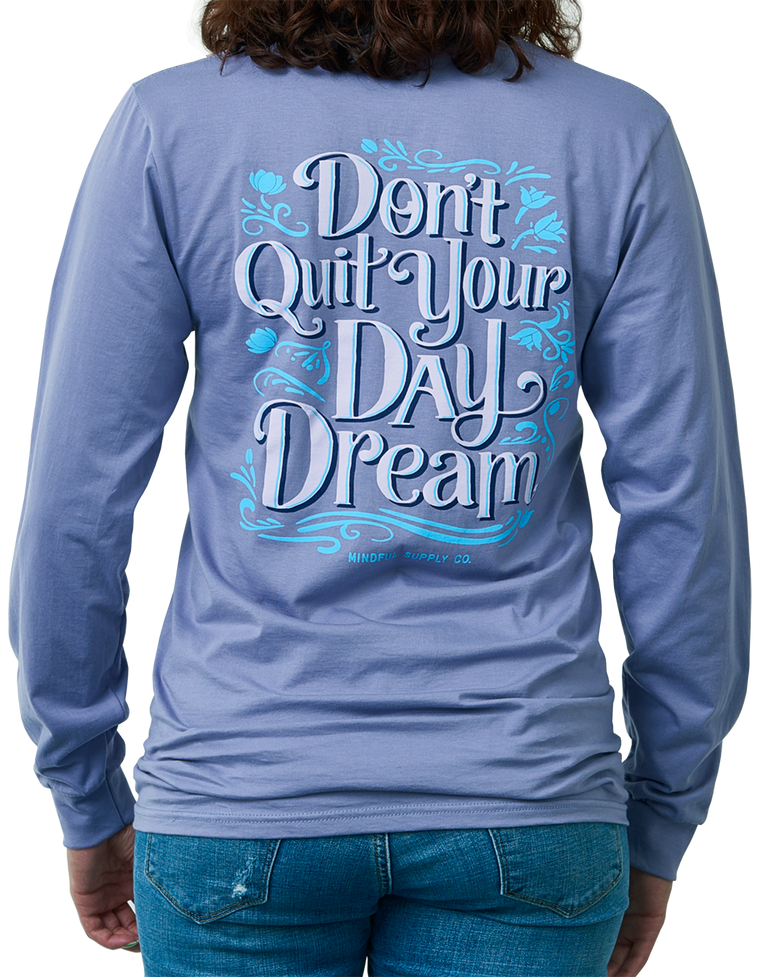 Don't Quit Your Day Dream Women's Long Sleeve T-shirt