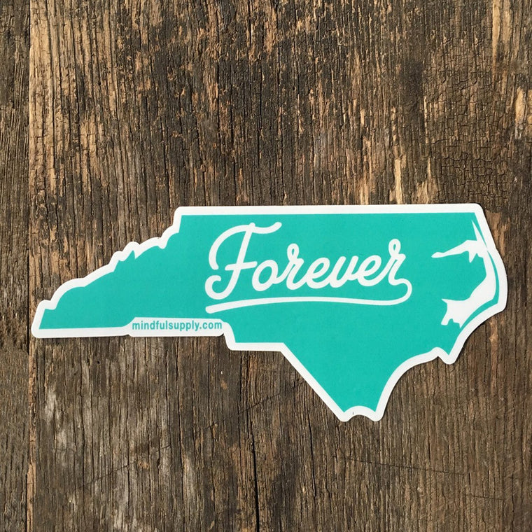 Forever NC all weather sticker