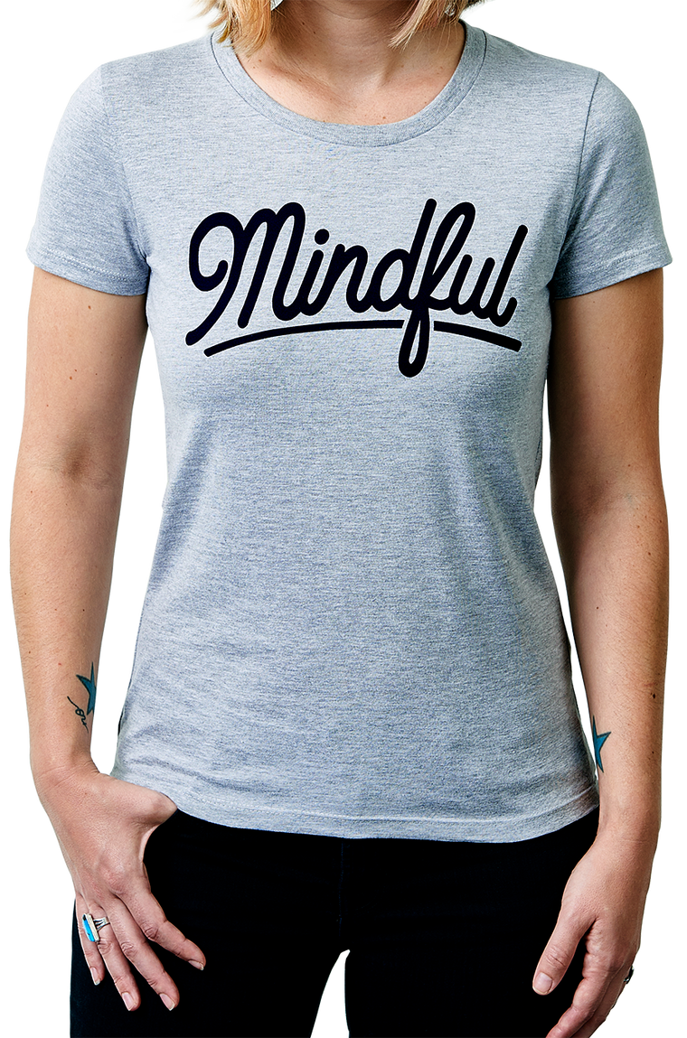 Mindful Script Everyday Women's T-shirt