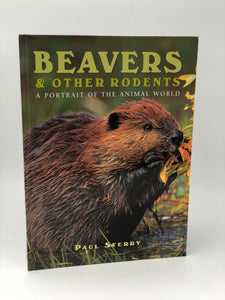 Beavers & Other Rodents  - A Portrait of the Animal World
