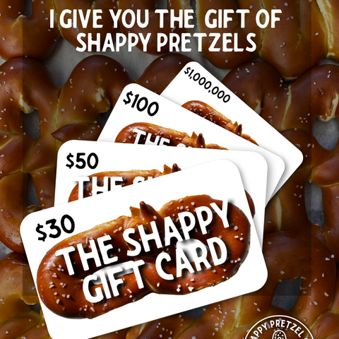The Shappy Pretzel Gift Card