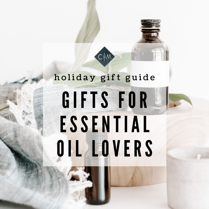 Holiday Gift Guide | Gifts for Essential Oil Lovers