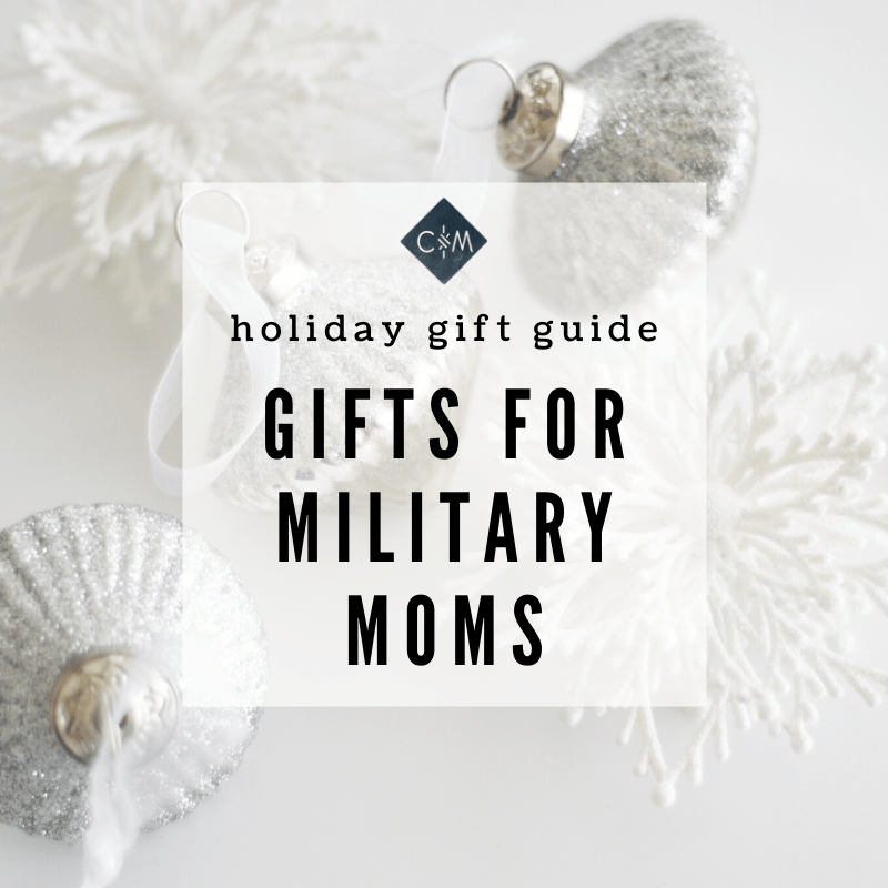 Holiday Gift Guide | Gifts for Military Moms