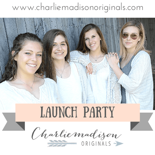 Launch Party – Our New Online Shop - Charliemadison Originals LLC