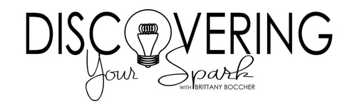 Discovering Your Spark, Brittany Boccher