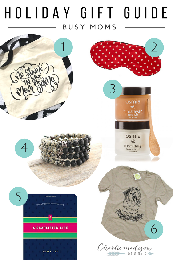 Gift Guide for Busy Moms