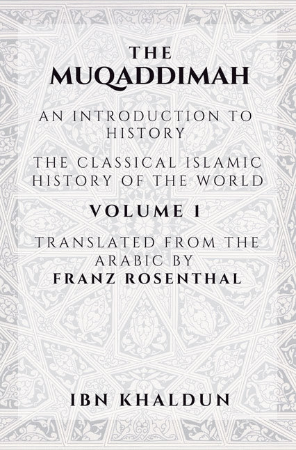 The Muqaddimah - Volume 1,2 & 3 - Ibn Khaldun