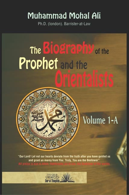 Biography of the Prophet And the Orientalists Vol 1&2 - Mohd Mohar Ali