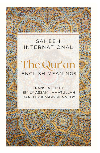 The Qur'an - English Meanings - Saheeh International