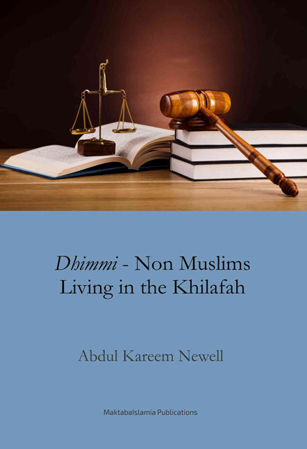 Dhimmi - Non Muslims living in the Khilafah