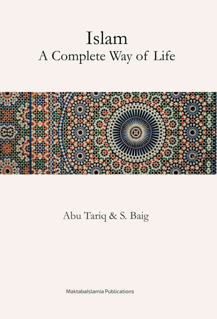 Islam - A Complete Way of life