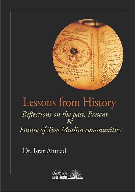 Lessons from History - Reflections on the past, Present & Future of two Muslim communities