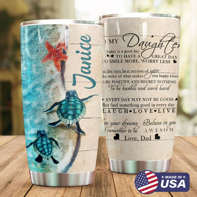 Daughter Personalized Dear My Lovely Daughter Tumbler PRE989 -1