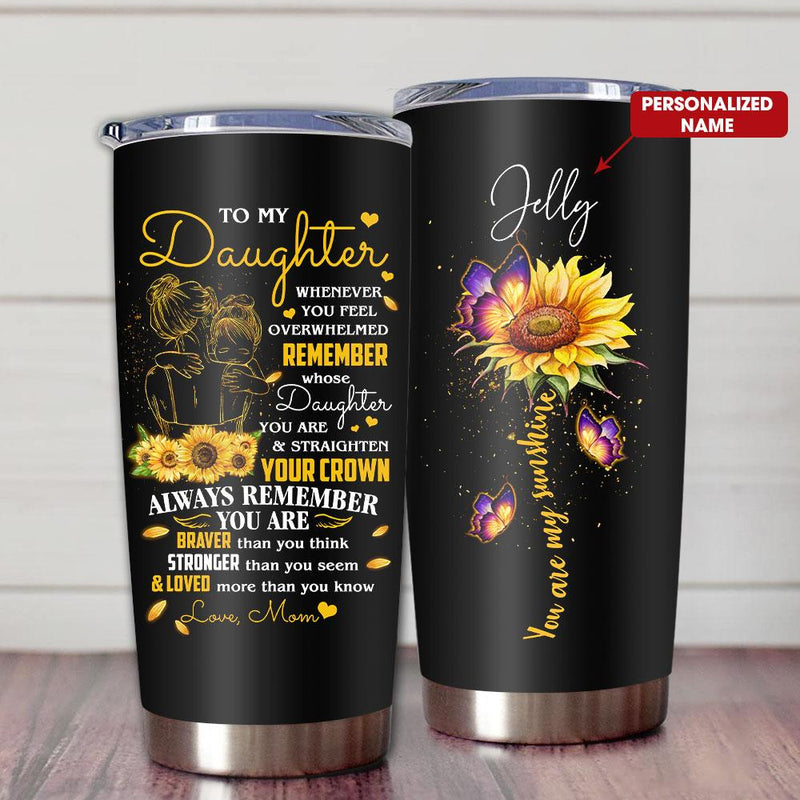 Gift For Daughter Pencil Art Whenever You Feel Overwhelmed Remember Whose Daughter You Are From Mom - Personalized Name Tumbler PRE244