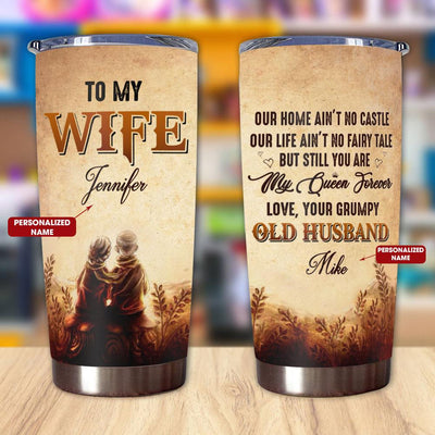 Gift For Wife Our Home Aint No Castle  Our Life Aint No Fairy Tale - Tumbler - Personalized Name - 2