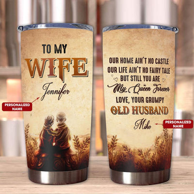 Gift For Wife Our Home Aint No Castle  Our Life Aint No Fairy Tale - Tumbler - Personalized Name - 1