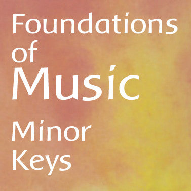 Foundations of Music: Minor Keys