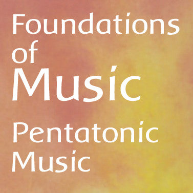 Foundations of Music: Pentatonic Music