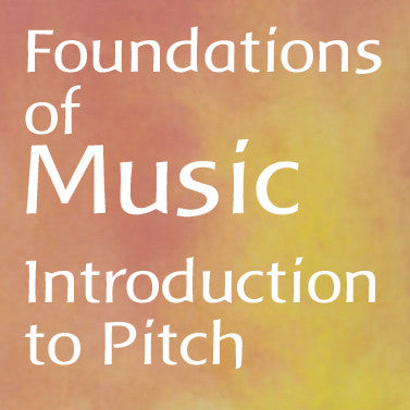 Foundations of Music: Introduction to Pitch