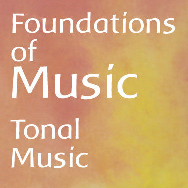 Foundations of Music: Tonal Music
