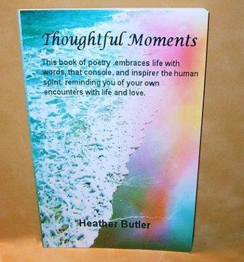 Thoughtful Moments a Book of Poetry - butlercollection