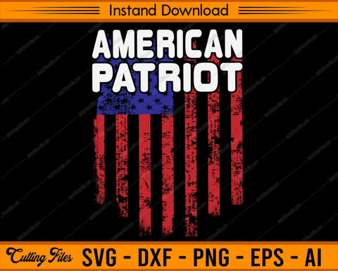 American Patriot Veterans Day - SVG PNG Cutting Printable Files