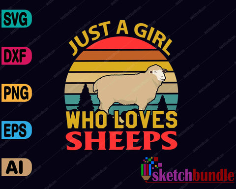 Just a Girl Who Loves Sheep SVG PNG Cutting Printable Files