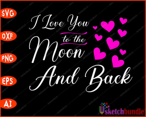 Nana Loves Her Grandkids to the Moon and Back SVG PNG Cutting Printable Files