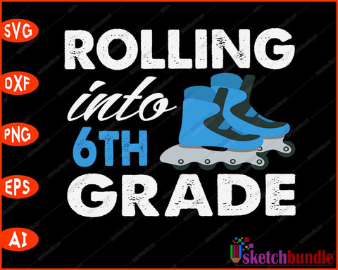Rolling Into 5th Grade Funny Back to School SVG PNG Cutting Printable Files