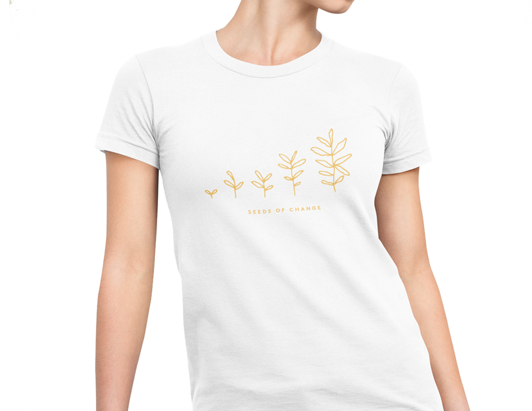 Seeds of Change Men's and Women's T-Shirt