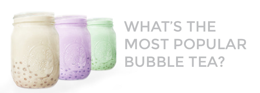 What's the Most Popular Bubble Tea?