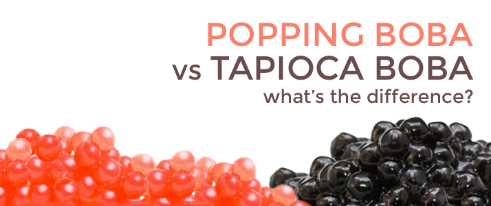 Popping Boba Vs Tapioca Boba What S The Difference