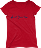 Women's Regular Fitted T-shirt - Just Breathe.....