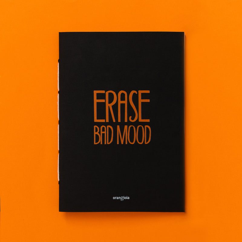 Quaderno bifacciale Erase Bad Mood e Write Kindly A6