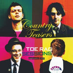 COUNTRY TEASERS- Toe Rag Session LP