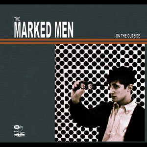 MARKED MEN- On The Outside LP