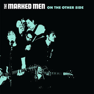 MARKED MEN- On The Other Side LP