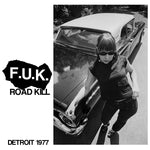 F.U.K. (Fucked Up Kids- Detroit 1977 7""