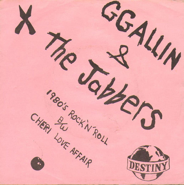 ALLIN, GG & THE JABBERS- 1980's Rock N Roll 7""
