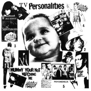 TELEVISION PERSONALITIES- Mummy You're Not Watching Me LP